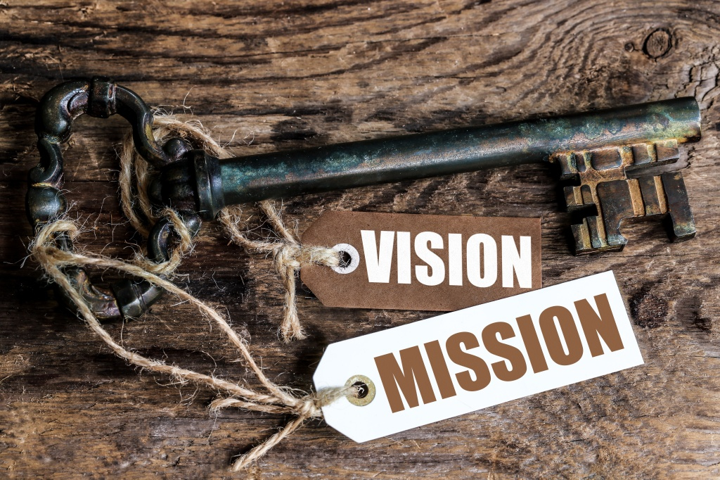 Mission and vision are key.